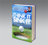 "Chance Manning's ""Think It. Sink It."" Putting Book™"