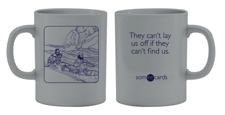 "Someecards ""Can't Find Us"" Mug - Gray"