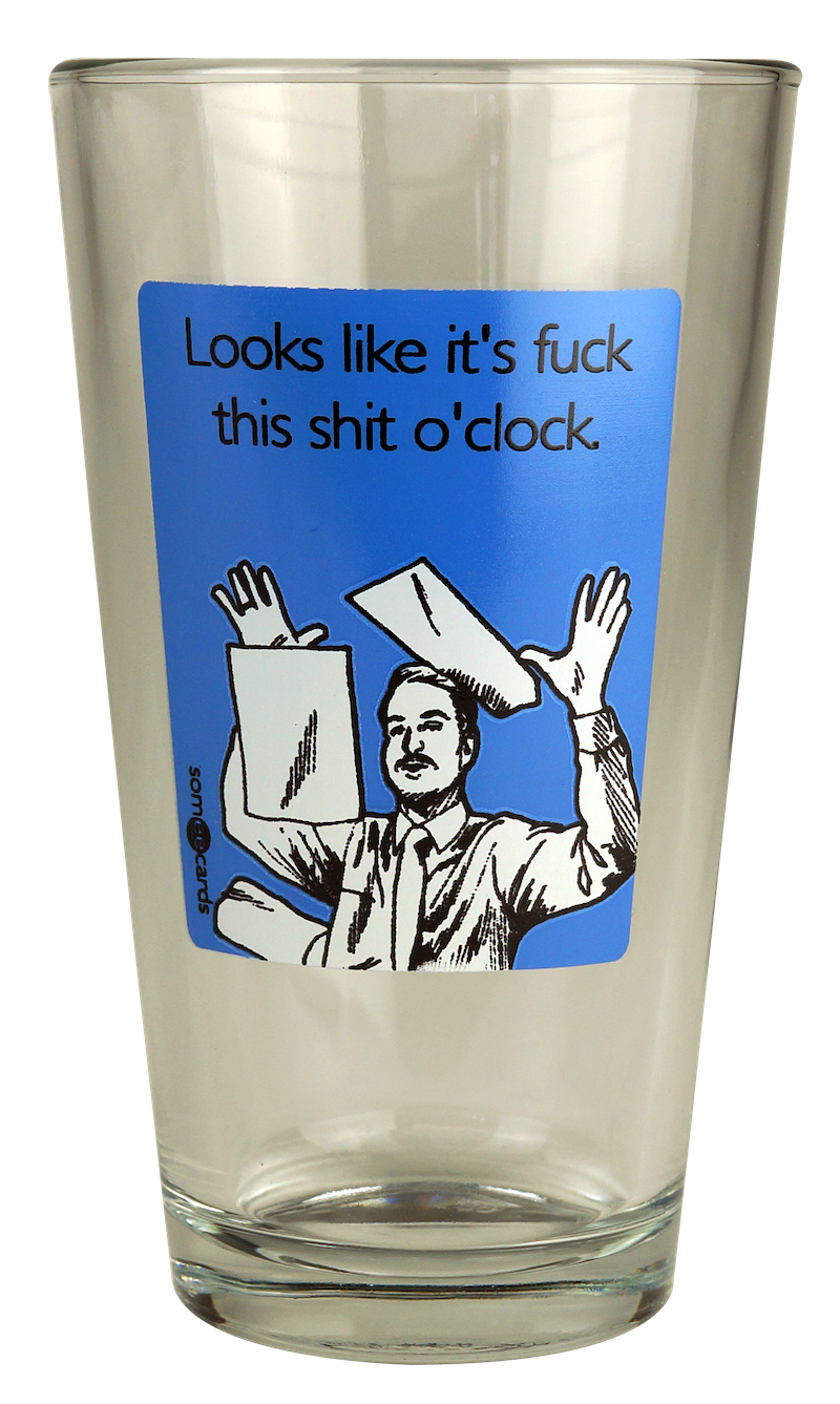 "Someecards ""Fuck this Shit O'Clock"" Pint - Blue"