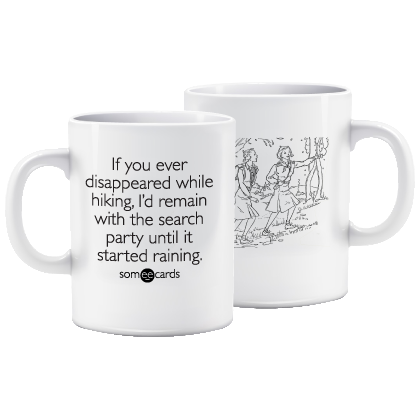"Someecards ""Search Party"" Mug"