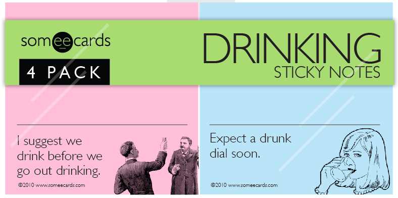 "Someecards ""Drinking"" Sticky Notes"