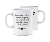 "Someecards ""Office Morale"" Mug"