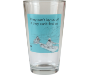 "Someecards ""Can't Lay Us Off"" Pint - Aqua"
